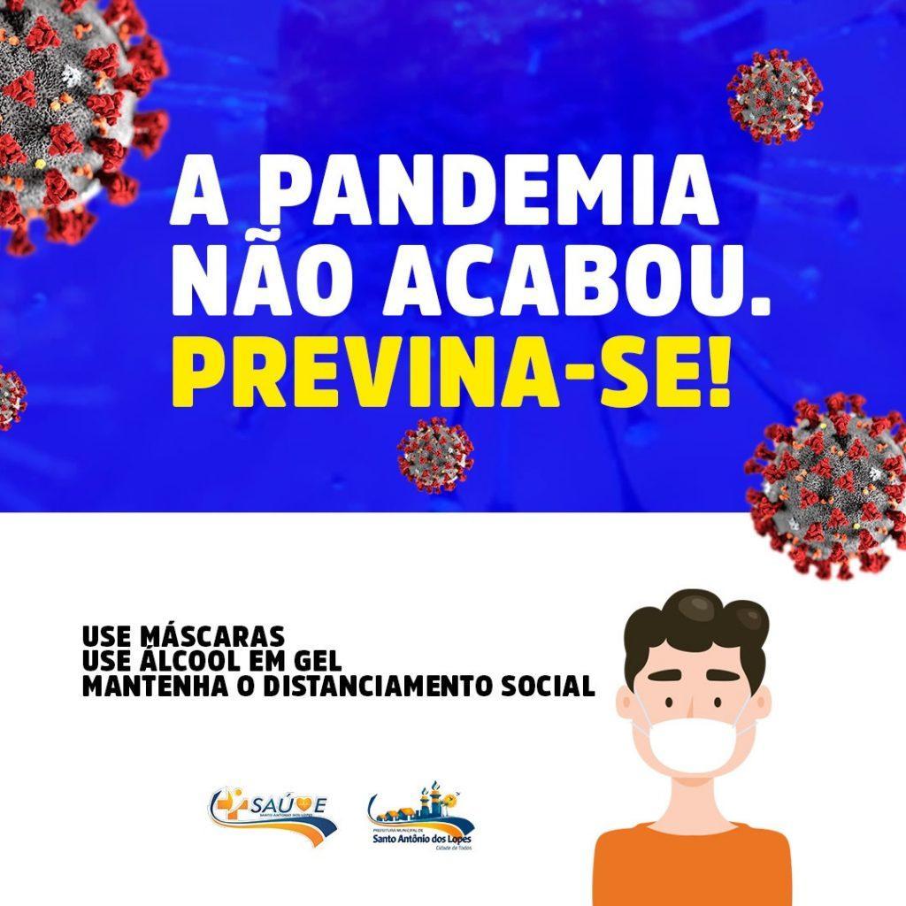 A Pandemia não acabou PREVINA-SE